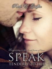 4-Speak Tenderly To Her